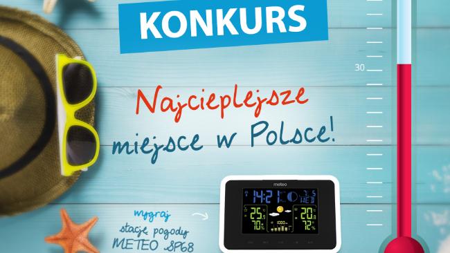 W poszukiwaniu najcieplejszego miejsca w Polsce - wakacyjny konkurs TECH Sterowniki