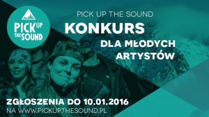 Ruszyły zgłoszenia do Pick Up The Sound 2016!