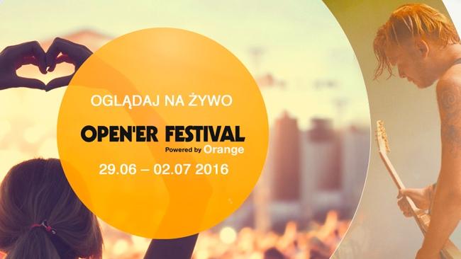 Ponad 30 koncertów Open'er Festival 2016 na żywo w Onet.pl