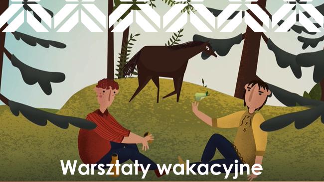 Etnocentrum Ziemi Krośnieńskiej ogłasza zapisy na wakacyjne turnusy dla dzieci!