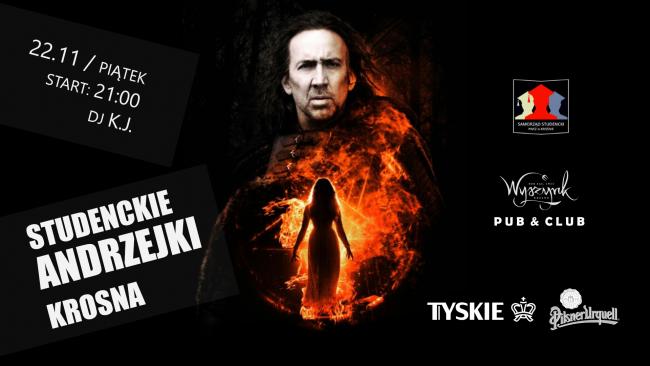 Studenckie Andrzejki Krosna 22/11 - Dj K.J. - Club Wyszynk