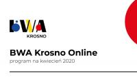 BWA Krosno Online. Zobaczcie program na kwiecień 2020