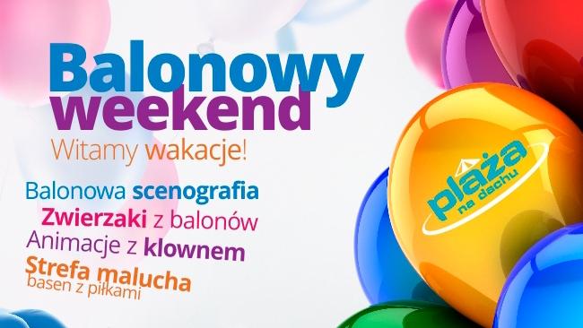 Balonowe powitanie wakacji w CH Plaza Rzeszów