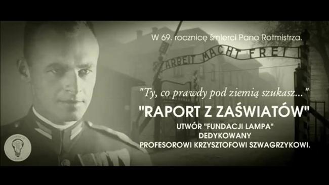 """""""Raport z Zaświatów"""" - rocznica śmierci rotmistrza Pileckiego"""