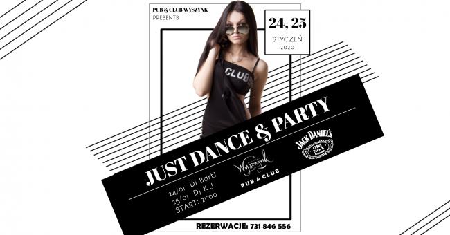 Just Dance And Party - Weekend - Club Wyszynk [IMPREZA]