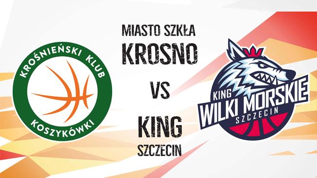 Miasto Szkła Krosno vs King Szczecin. Mecz w sobotę